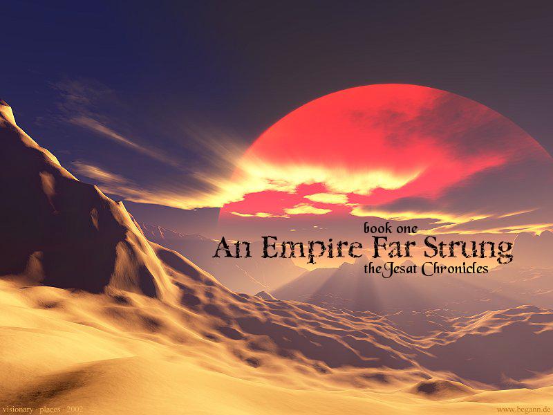 An Empire Far Strung Wallpaper